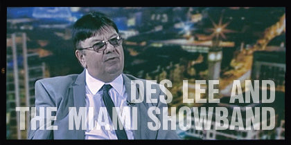 Des Lee and The Miami Showband