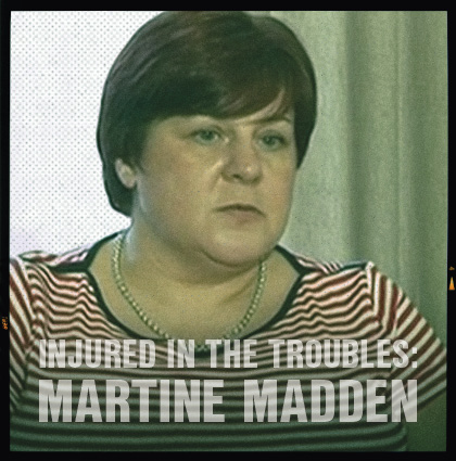 Injured In The Troubles: <br>Interview with Martine Madden
