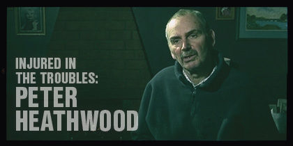 Injured In The Troubles: <br>Interview with Peter Heathwood