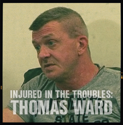 Injured In The Troubles: <br>Interview with Thomas Ward